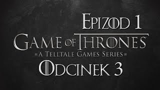 GRA O TRON #3 [TELLTALE] PL | Vertez Gameplay / Zagrajmy w | Game of Thrones