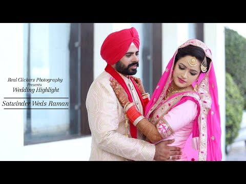 Best Wedding Highlight 2018 / Kikli Song / Satwinder + Raman / Real clickers Photography Muktsar