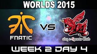 FNC vs AHQ - 2015 World Championship Week 2 Day 4 - FNATIC vs AHQ Esport