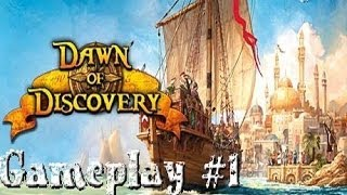 Dawn of Discovery Gameplay #1