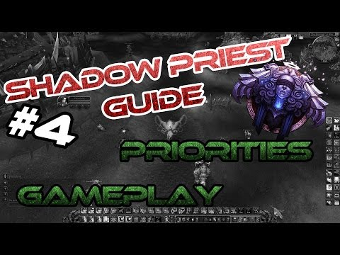 Shadow Priest PvP Guide   Priorities and Gameplay   5.4.8