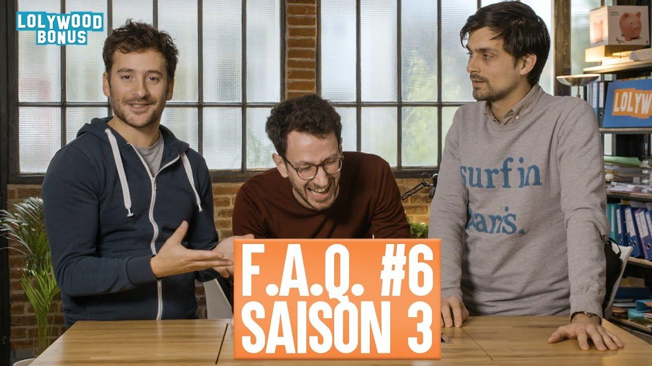F.A.Q. #6 : Saison 3