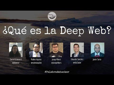 ¿Qué es la Deep Web? Ciberdebate Palabra de hacker