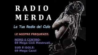 Radio Merda 1 (versione integrale)