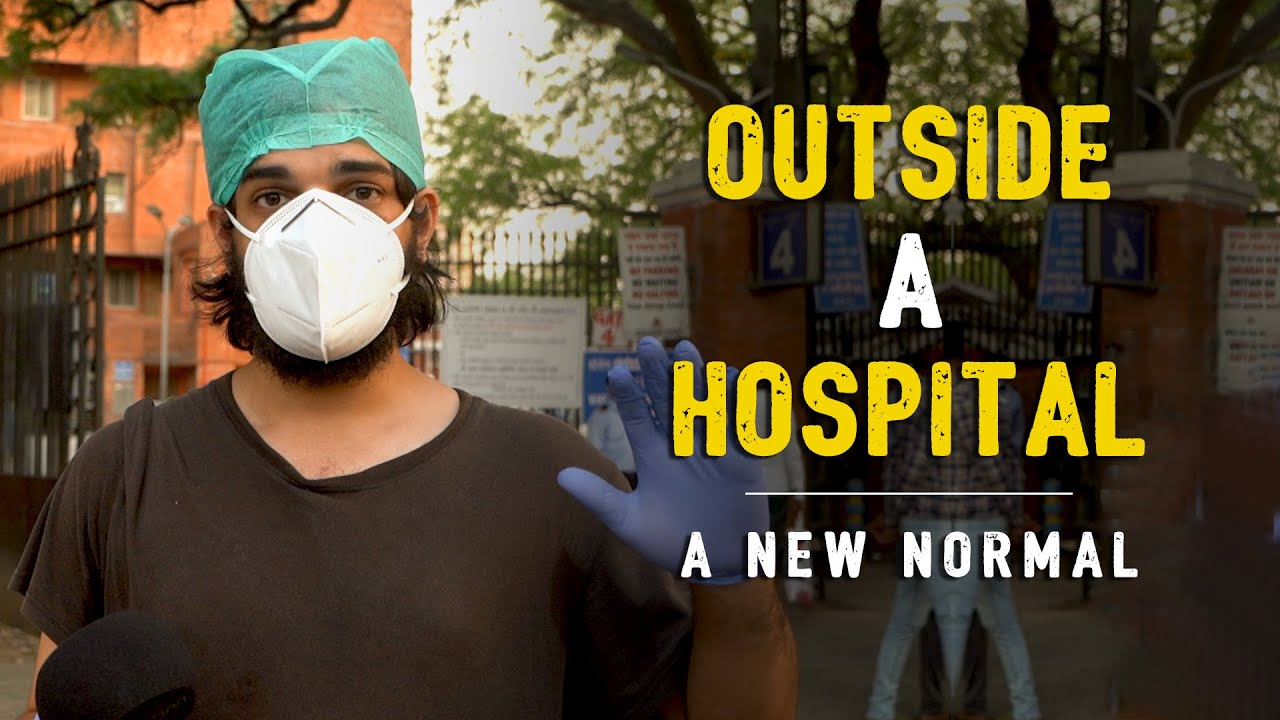 Ep. 02 | Outside A Hospital | A New Normal ft. Samdish
