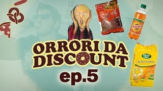 ORRORI DA DISCOUNT - EPISODIO 5