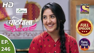Patiala Babes - Ep 246 - Full Episode - 5th November, 2019