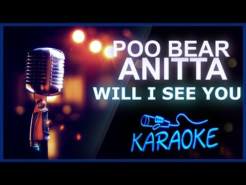 🎤 KARAOKÊ - Will I See You - Poo Bear feat. Anitta