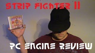 Strip Fighter II Review PC Engine/ Gamer Wayne (Re-Upload)