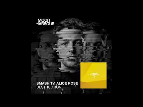 Smash TV, Alice Rose - Destruction (MHD064)