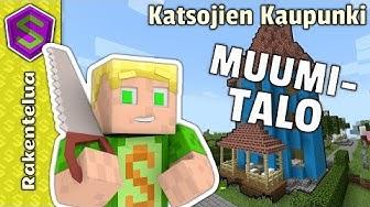 Muumitalo! | Minecraft Katsojien Kaupunki #25