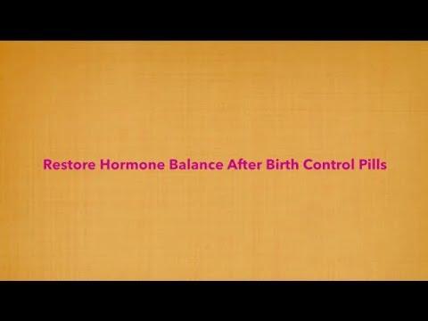 Restore Hormone Balance After Birth Control Pills