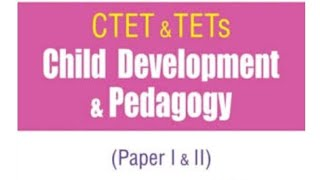 CTET CHILD DEVELOPMENT AND PEDAGOGY