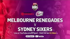 FULL MATCH: Melbourne Renegades v Sydney Sixers (Jan 3, 2018) - BBL