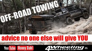 Off-Road Towing, Advice no one else will give YOU