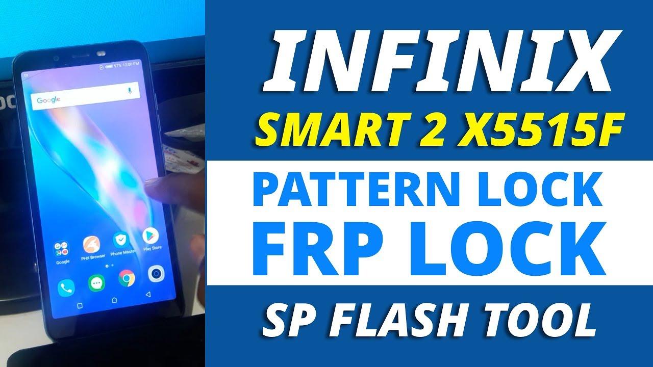 Infinix Smart 2 ( X5515F ) Pattern Lock & Frp Lock Remove SP Flash Tool