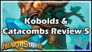 [Hearthstone] Kobolds & Catacombs Review 5