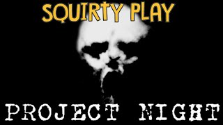 PROJECT NIGHT - Survival Horror Is Back, Baby!