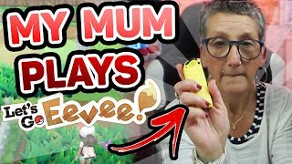 My Mums Let's Play of Pokemon Let's Go Eevee!