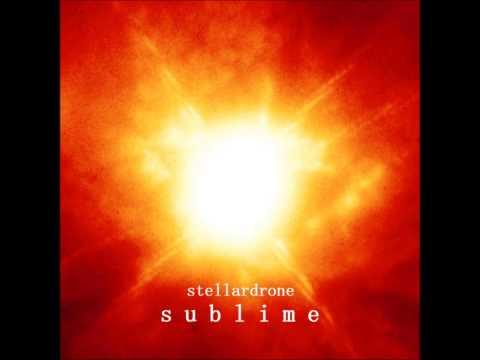 Stellardrone - Sublime [Full Album]