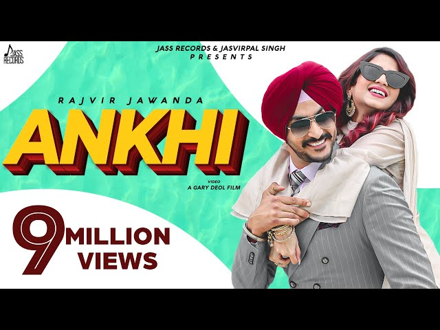 Ankhi | (Full HD) | Rajvir Jawanda | Desi Crew | New Punjabi Songs 2020 | Jass Records
