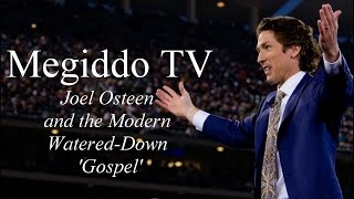 Joel Osteen and the Modern Watered-Down