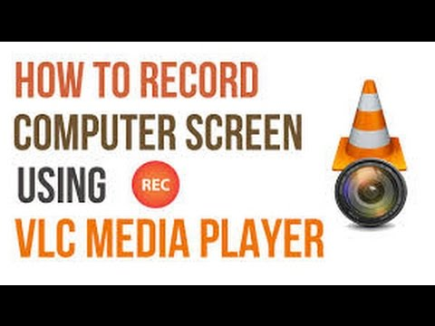 How To Record Your Computer Screen 2017 [Using VLC Media Player] | FunnyDog.TV