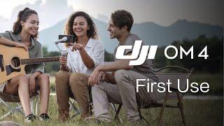 DJI OM 4 | H๐w to Use OM 4