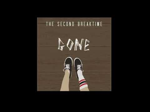 The Second Breaktime - Gone HQ