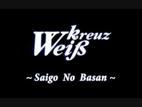 WK - Saigo No Basan