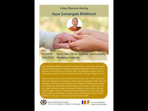 Ayya Sumangala Repaying Gratitude 18-05-18