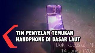 Rekaman Bawah Laut Hari Keenam Pencarian Sriwijaya Air SJ182: 1 Unit Handphone Ditemukan