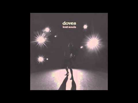 Doves - Lost Souls (Full Album)