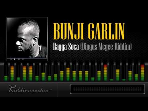 Bunji Garlin -  Ragga Soca (Dingus Mcgee Riddim) [Soca 2013]