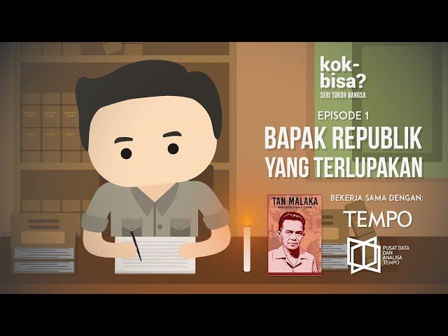 Tan Malaka, Bapak Republik yang Terlupakan - Seri Tokoh Bangsa Eps.1