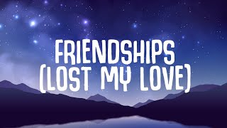 Pascal Letoublon, Leony - Friendships (Lyrics) Lost My Love