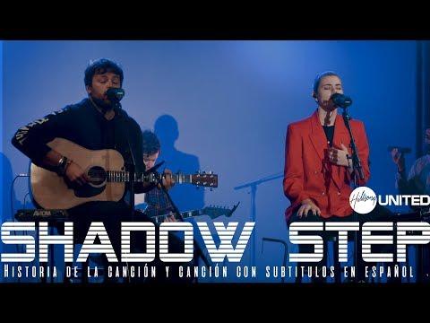 Hillsong United - Shadow Step [subtitulado en español]