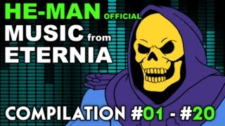 He-Man - MUSIC from ETERNIA - Compilation #01 - #20