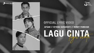 Afgan, Isyana Sarasvati, Rendy Pandugo - Lagu Cinta | Official Video Lirik
