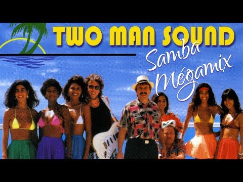 Two Man Sound - Samba Mégamix (Brigitte Bardot / Brazil / Charlie Brown / Mas que nada / Copacabana? Mp3