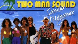 Two Man Sound - Samba Mégamix (Brigitte Bardot / Brazil / Charlie Brown / Mas que nada / Copacabana? - samba music brazil football