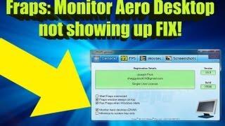 Fraps - monitor aero desktop (dwm) not showing up fix!!!