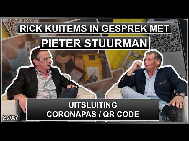 Rick Kuitems in gesprek met Pieter Stuurman - Uitsluiting en Coronapas - QR Code  - 15 sep 2021 S2A7