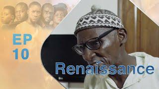 Série - Renaissance - Episode 10