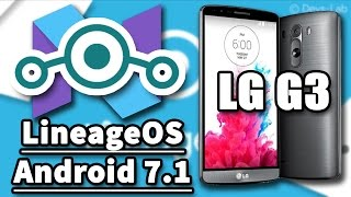 ROM LineageOS 14.1 Official Para LG G3 D855/D855P - Android 7.1.1 Nougat