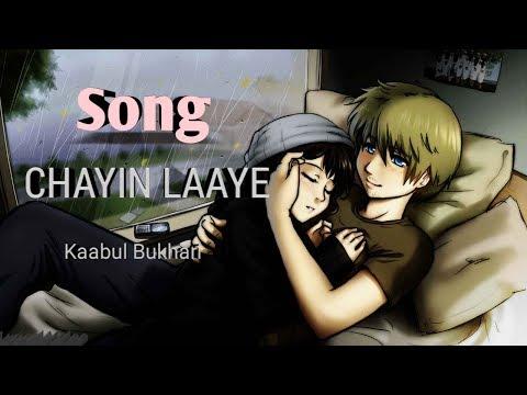 Chayin Laaye |Kashmiri Song| Kaabul Bukhari.....Lyrical video