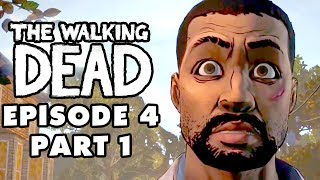 The Walking Dead Game - Episode 4, Part 1 - Around Every Corner (Gameplay Walkthrough)