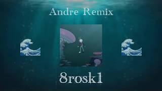 tha Supreme - 8rosk1 ft. Mahmood (Andre Remix)