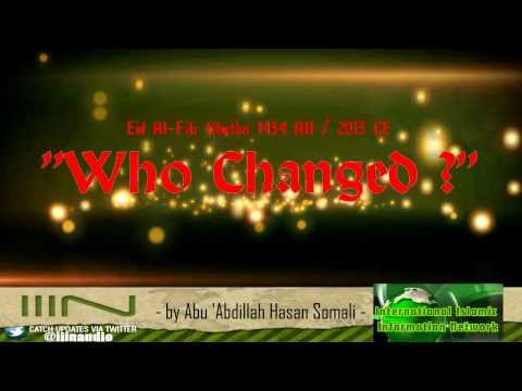 """""""Who Changed?"""" Eid Al-Fitr Khutbah 1434 AH/2013 ce"""