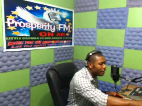 ''PRAISE WITHOUT LIMIT'' 22,12, 2013 ON PROSPERITY FM IN CAYMAN WITH DJ ROBERT